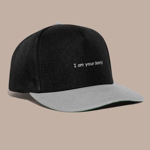 I am your density mit Logo - Snapback Cap