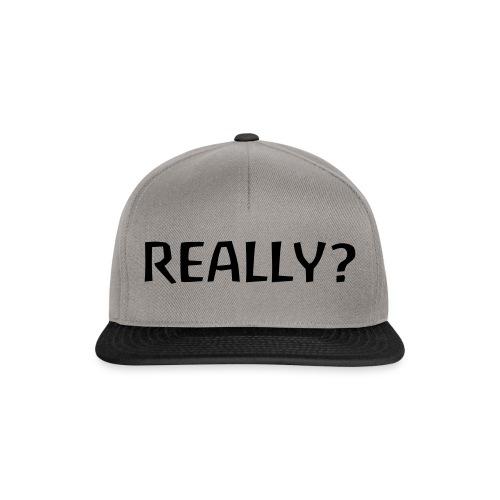 really - Snapback Cap