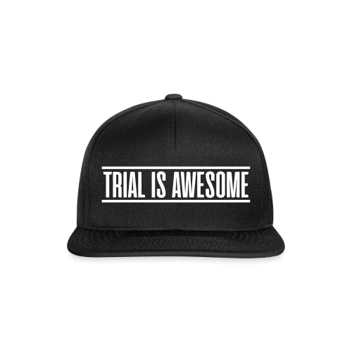 TRIAL IS AWESOME - Snapback-caps