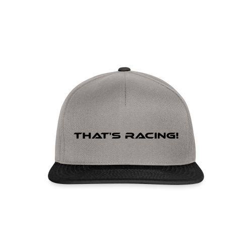 That's Racing! - Snapback Cap