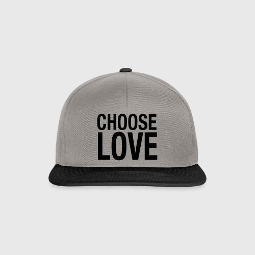 CHOOSE LOVE - Snapback Cap