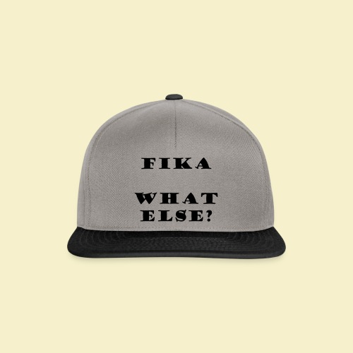 Fika what else? - Snapback Cap
