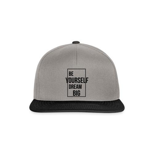 Be Yourself Dream Big - Snapback Cap