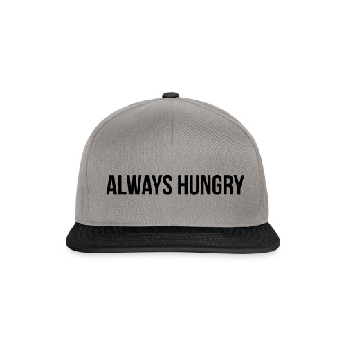 Always Hungry - Snapback Cap