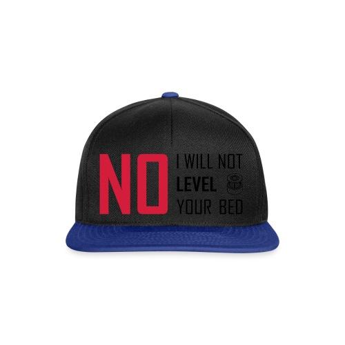 No I will not level your bed (horizontal). - Snapback Cap