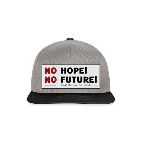 No Hope No Future - Snapback Cap