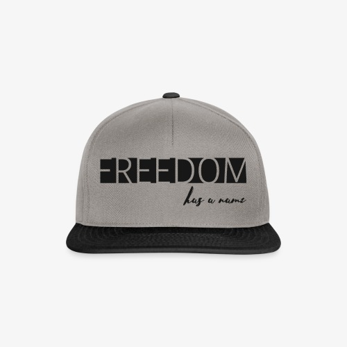 Freedom has a name - Snapbackkeps