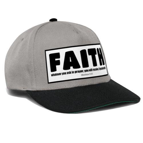 Faith - Faith, hope, and love - Snapback Cap