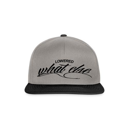 Lowered what else - Snapback Cap
