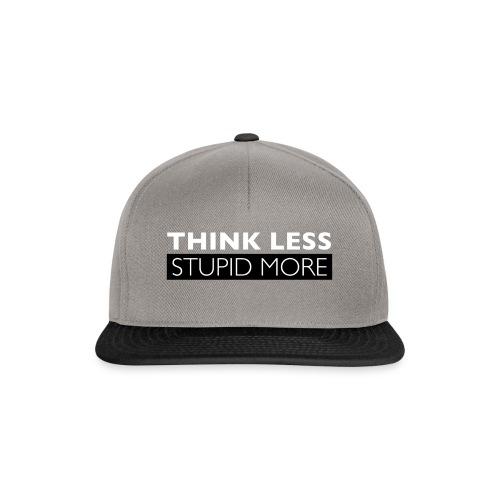 Think Less Stupid More - Snapbackkeps