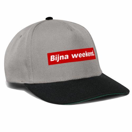 Bijna weekend. - Snapback cap