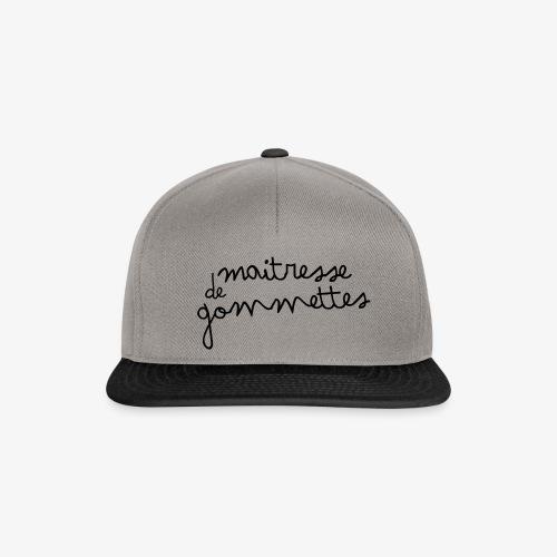 Maitresse de Gommettes - Casquette snapback