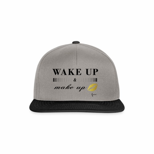 wake up and make up - Snapback Cap