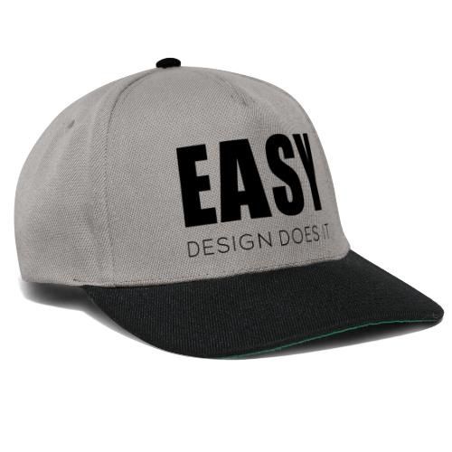Easy Design Does it - Erfolgshirts - Snapback Cap