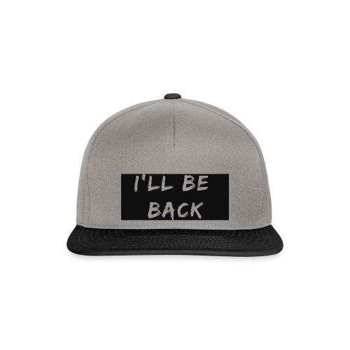 I'll be back quote - Snapback Cap
