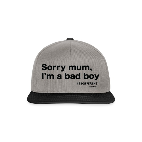 Sorry mum, I'm a BAD BOY. by #BeDifferent Clothing - Snapback Cap