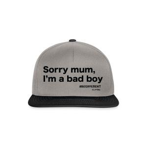 Sorry mum, I'm a BAD BOY. by #BeDifferent Clothing - Snapback Cap