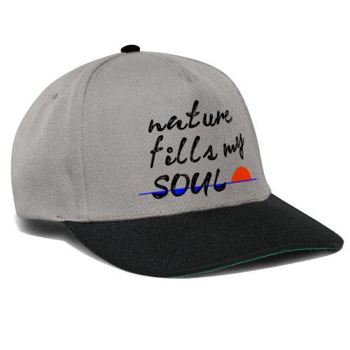 nature fills my soul - Snapback cap
