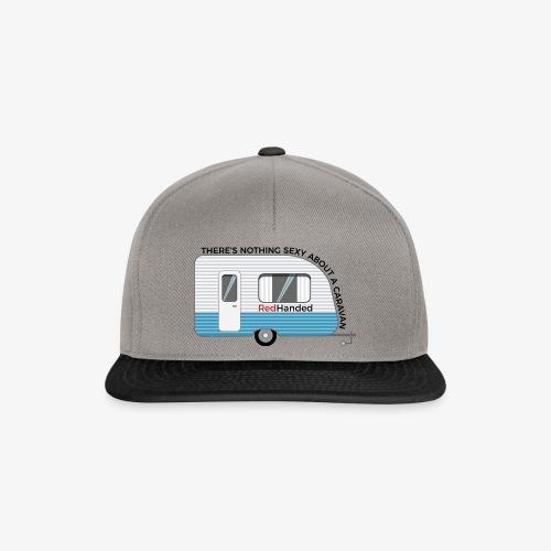 Caravans Aren't Sexy - Snapback Cap