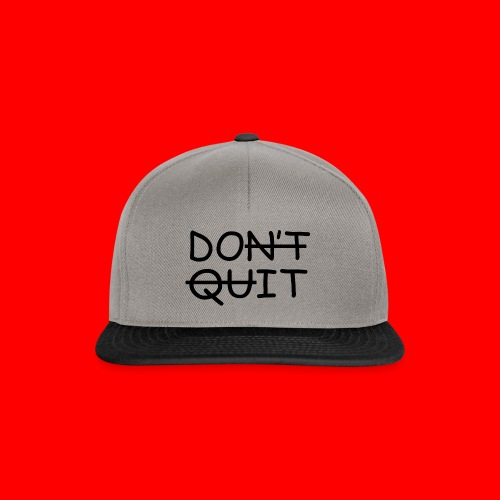 Don't Quit, Do It - Snapback Cap