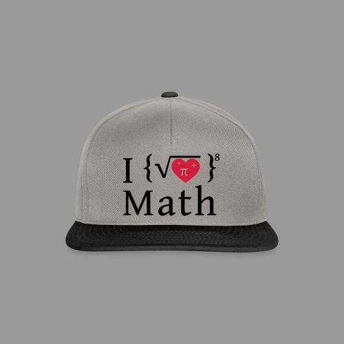 I love math - Snapback Cap