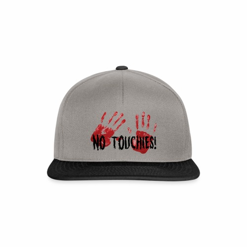 No Touchies 2 Bloody Hands Behind Black Text - Snapback Cap