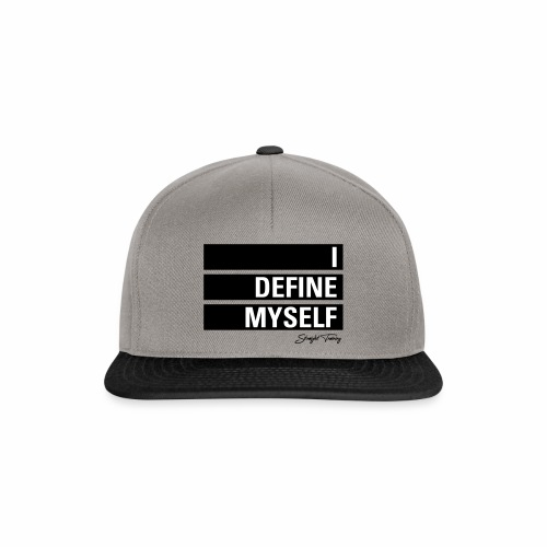 I define myself - Snapback Cap