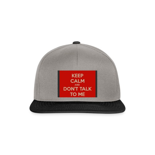 Don't Talk to me - Snapback Cap