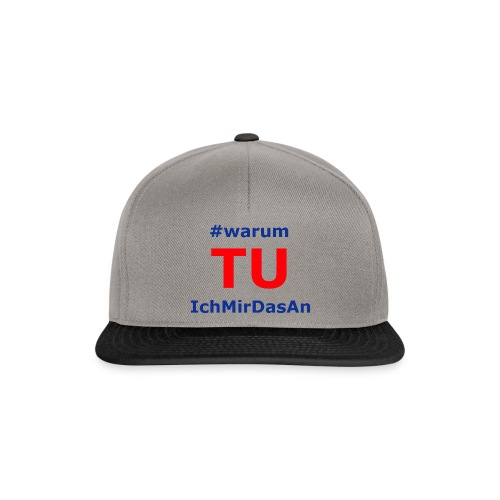 warumTUichmirdasan - Snapback Cap