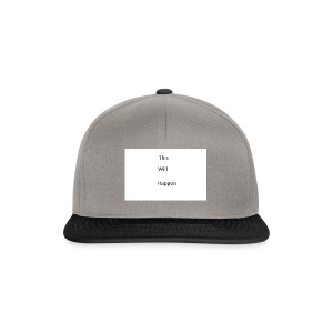 This Will Happen - Snapback Cap