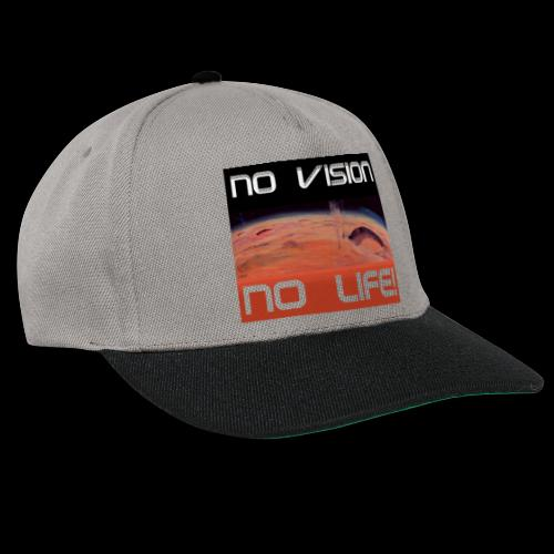 Mars: No vision, no life - Snapback Cap