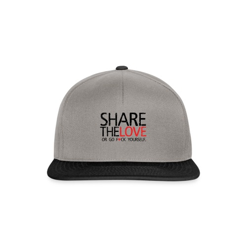 Share The Love (or go F*ck yourself) - Casquette snapback