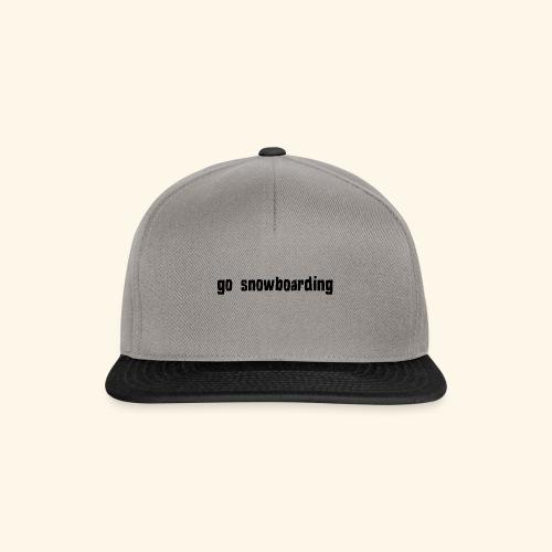 go snowboarding t-shirt geschenk idee - Snapback Cap