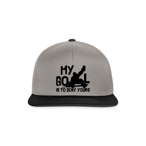 My Goal is to Deny Yours - Snapback Cap