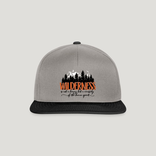 Wilderness is not a luxury but necessity of spirit - Snapback Cap