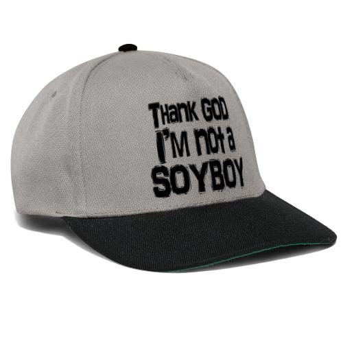 Thank God I'm NOT A SOYBOY Black - Snapback Cap