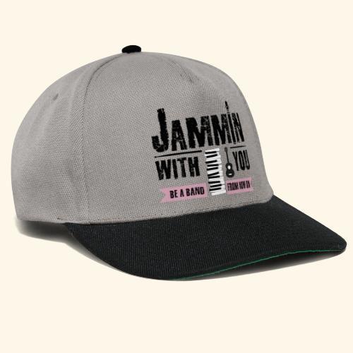 Jammin with you music - Snapback Cap