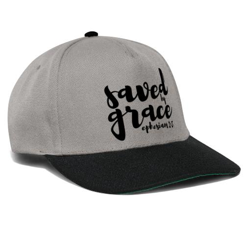 SAVED BY GRACE - Ephesians 2: 8 - Snapback Cap