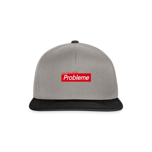 Nicht meine Probleme - Snapback Cap