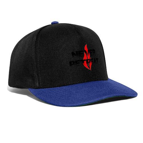 Never Retreat - Niemals zurückweichen - Snapback Cap