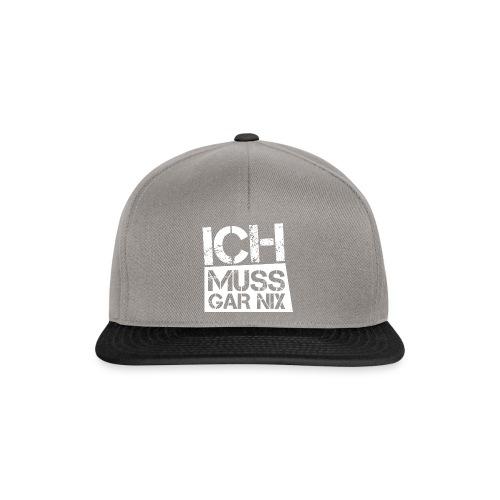 ICH MUSS GAR NIX - Snapback Cap