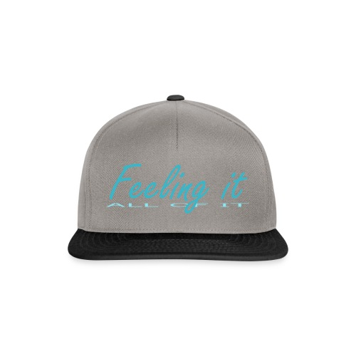 Feeling It (All of It) Women's T-shirt - Snapback Cap