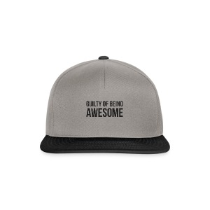 Guilty of being Awesome - Snapback Cap