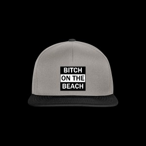 Bitch on the beach - Snapback Cap