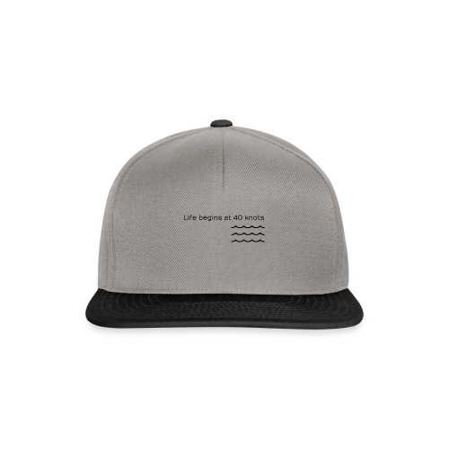 life begins at 40 knots Surfmotto - Snapback Cap