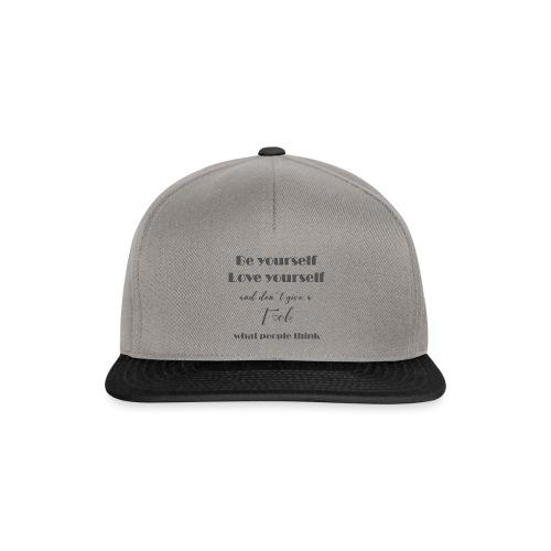 Be yourself Love yourself grey - Snapback Cap