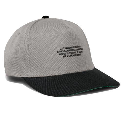 Beerdigung und Blumenstrauß Spruch - Snapback Cap