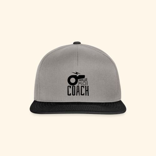 Appelle moi coach - Coach sportif - entraineur - Casquette snapback