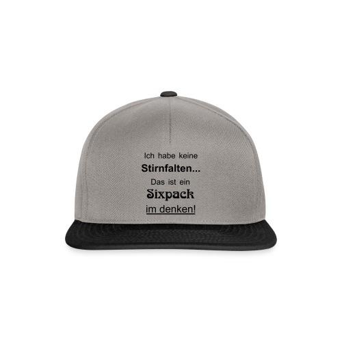 Keine Stirnfalten - das ist ein Sixpack im denken - Snapback Cap
