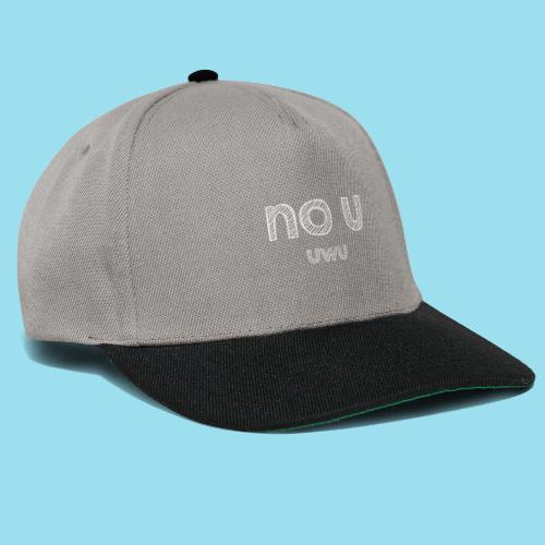 no u - Snapback Cap